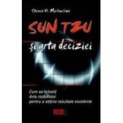 Sun Tzu Si Arta Deciziei - Stevan W. Michaelson