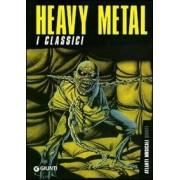 Giunti Editore Haevy Metal. I classici Luca Signorelli