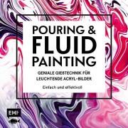 """Buch """"Pouring & Fluid Painting - Geniale Gießtechnik für leuchtende Acryl-Bilder"""""""