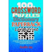 100+ Crossword Puzzle Dictionary Paperback Large Print: An Adult Brain Teasers Difficult Large Print Crossword Puzzle Book for Seniors (a Unique Brain/Austin Jay