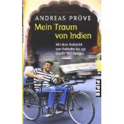 Andreas Pröve - Mein Traum von Indien: Mit dem Rollstuhl von Kalkutta bis zur Quelle des Ganges - Preis vom 18.10.2020 04:52:00 h