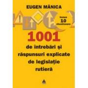 1001 de intrebari si raspunsuri explicate - Circulatie rutiera