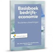 Basisboek bedrijfseconomie-studentenuitwerkingen - Wim Koetzier, Rien Brouwers en Olaf Leppink