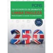 Limba engleza. 250 de exercitii de gramatica. Pons
