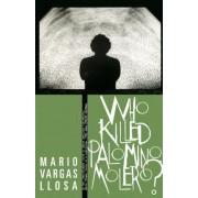 Who Killed Palomino Molero?, Paperback