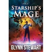 Starship's Mage, Paperback/Glynn Stewart