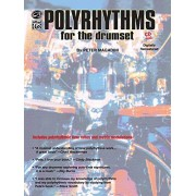 Peter Magadini Polyrhythms for the Drumset: Book & CD