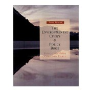 Environmental Ethics and Policy Book - Philosophy, Ecology, Economics (Pierce Christine)(Paperback) (9780534561888)