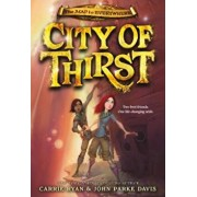 City of Thirst, Paperback/Carrie Ryan