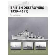 British Destroyers 1939-45 - Pre-War Classes (Konstam Angus)(Paperback) (9781472816368)
