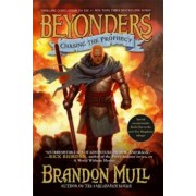 Chasing the Prophecy, Paperback/Brandon Mull