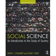 Social Science: An Introduction to the Study of Society, Paperback/David C. Colander