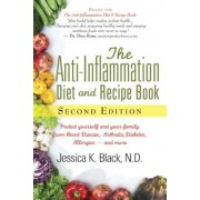 The Anti-Inflammation Diet and Recipe Book, Second Edition: Protect Yourself and Your Family from Heart Disease, Arthritis, Diabetes, Allergies, --And, Paperback