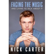 Facing the Music and Living to Talk about It, Hardcover