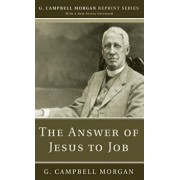 The Answer of Jesus to Job, Paperback/G. Campbell Morgan
