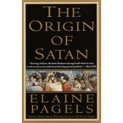 The Origin of Satan: How Christians Demonized Jews, Pagans, and Heretics, Paperback