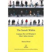 The Somali Within de Simone & Brioni