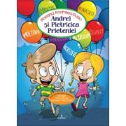 ANDREI si PIETRICICA PRIETENIEI - Povesti anti bullying si educative/Andreea Roxana Rusu