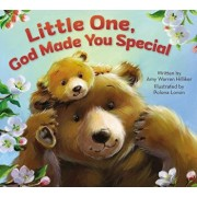 Little One, God Made You Special, Hardcover/Amy Warren Hilliker