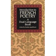 Introduction to French Poetry: A Dual-Language Book, Paperback