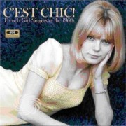 Video Delta C'Est Chic! - C'Est Chic!: French Girl Singers Of The 1960s - CD