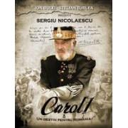 Carol I - Un destin pentru Romania