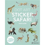 Sticker Safari: Dot Art, Paperback