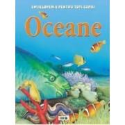 Oceane - Enciclopedia pentru toti copiii