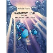 Rainbow Fish and the Sea Monsters' Cave, Hardcover/Marcus Pfister