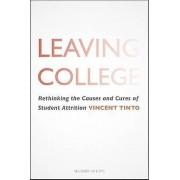 Vincent Leaving College by Vincent Tinto