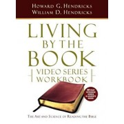 Living by the Book Video Series Workbook (20-Part Extended Version), Paperback/Howard G. Hendricks