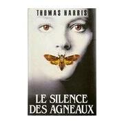 Le silence des agneaux - Thomas Harris - Livre