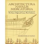 Architectura Navalis Mercatoria: The Classic of Eighteenth-Century Naval Architecture