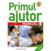 Primul ajutor. Manual