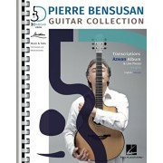Pierre Bensusan: Guitar Collection with Transcriptions of the Azwan Album & Live Pieces + Insights in English and Francais: Transcriptions from the Az, Paperback/Pierre Bensusan