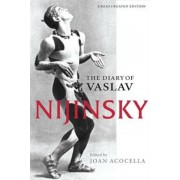 The Diary of Vaslav Nijinsky, Paperback