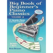 Big Book of Beginner's Piano Classics Volume Two: 57 Favorite Pieces in Easy Piano Arrangements, Paperback