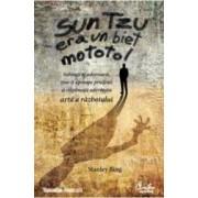 Sun Tzu era un biet mototol - Stanley Bing