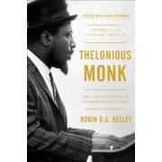 Thelonious Monk: The Life and Times of an American Original, Paperback