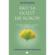 Ako sa dožiť 100 rokov(Mermerski, Jonko Mermerski Christo)