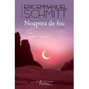 Noaptea de foc/Eric-Emmanuel Schmitt
