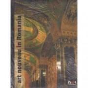 Art nouveau in Romania Album Arta 1900 in Romania - editia in engleza