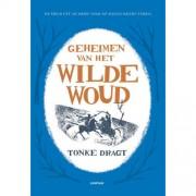 Geheimen van het Wilde Woud - Tonke Dragt