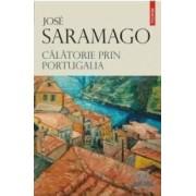 Calatorie prin Portugalia - Jose Saramago