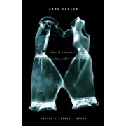Decreation: Poetry, Essays, Opera, Paperback