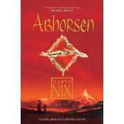 Abhorsen, Vechiul Regat, Vol. 3/Garth Nix