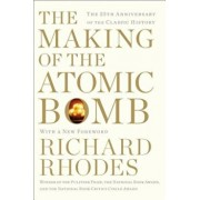 The Making of the Atomic Bomb, Paperback/Richard Rhodes