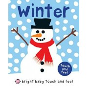 Bright Baby Touch and Feel Winter, Hardcover/Roger Priddy