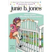 Junie B. Jones '2: Junie B. Jones and a Little Monkey Business, Paperback/Barbara Park