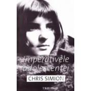 Imperativele adolescentei - Chris Simion - PRECOMANDA